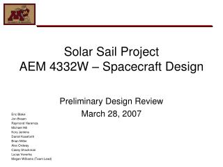Solar Sail Project  AEM 4332W – Spacecraft Design