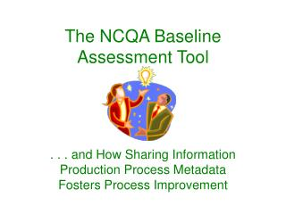 The NCQA Baseline Assessment Tool