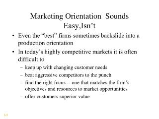Marketing Orientation  Sounds Easy,Isn't