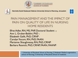 Pain Management and the Impact of Pain on Quality of Life in Nursing Home Residents