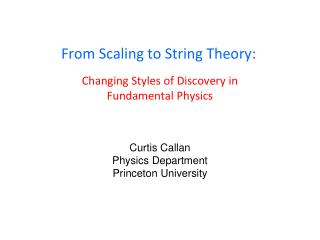 From Scaling to String Theory: