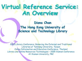 Virtual Reference Service:  An Overview