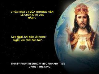 CHÚA NHẬT 34 MÙA THƯỜNG NIÊN LỄ CHÚA KITÔ VUA NĂM C
