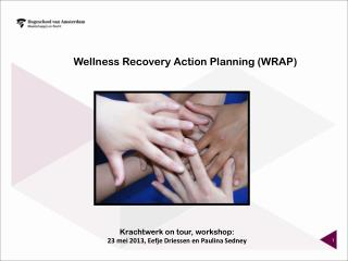 Wellness Recovery Action Planning (WRAP)