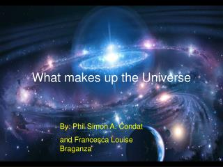 What makes up the Universe