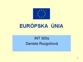 INT 305s Daniela Rozgoňová