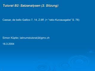 Tutorat B2: Satzanalysen (3. Sitzung)