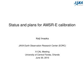 Status and plans for AMSR-E calibration