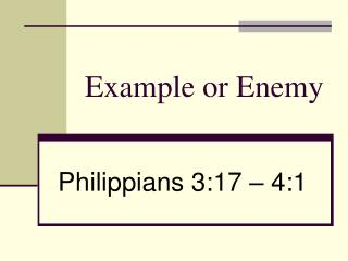 Example or Enemy