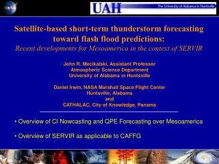 Satellite-based short-term thunderstorm forecasting toward flash flood predictions: