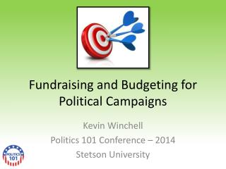 Fundraising and Budgeting for Political Campaigns