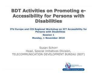 BDT Activities on Promoting e-Accessibility for Persons with Disabilities
