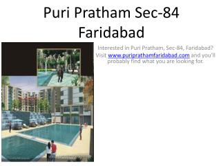 Interested in Puri Pratham, Sec-84, Faridabad? Visit www.pur