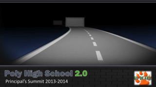Poly High School 2.0