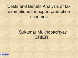 Export Promotion Schemes  namely,