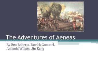 The Adventures of Aeneas