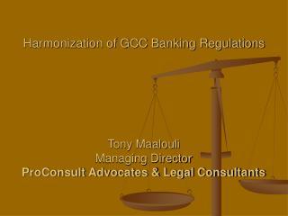 Harmonization of GCC Banking Regulations