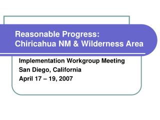 Reasonable Progress: Chiricahua NM & Wilderness Area