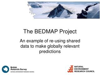 The BEDMAP Project