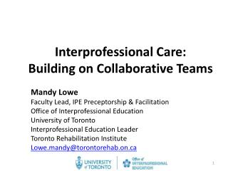 Interprofessional Care: Building on Collaborative Teams