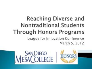 Reaching Diverse and Nontraditional Students Through Honors Programs