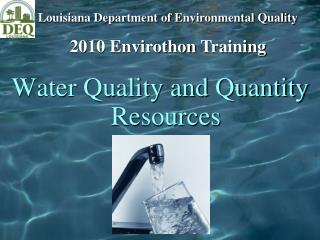 Water Quality and Quantity Resources