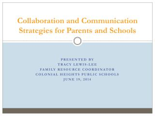 Collaboration and Communication Strategies for Parents and Schools