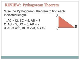 REVIEW: Pythagorean Theorem