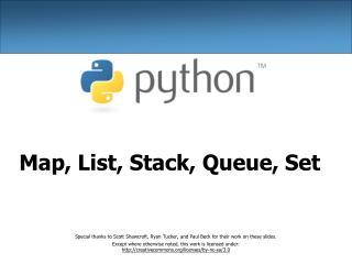 Map, List, Stack, Queue, Set