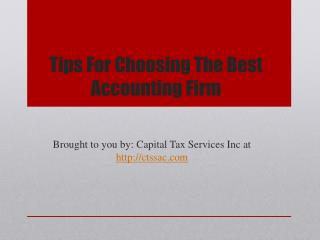 Tips For Choosing The Best Accounting Firm