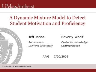 A Dynamic Mixture Model to Detect Student Motivation and Proficiency