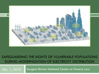 Safeguarding the Rights of Vulnerable Populations During Modernization of Electricity Distribution