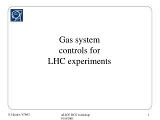 Gas system controls for  LHC experiments