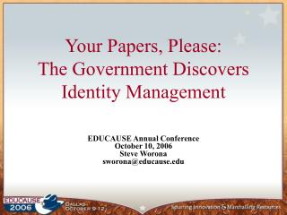 Your Papers, Please: The Government Discovers Identity Management