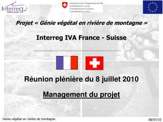 Projet «Génie végétal en rivière de montagne» Interreg IVA France - Suisse