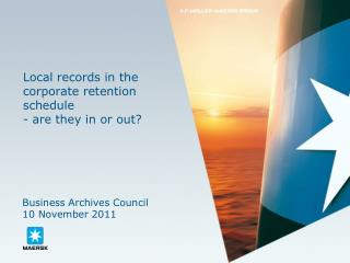 Local records in the corporate retention schedule - are they in or out?