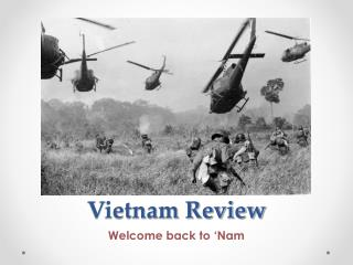 Vietnam Review