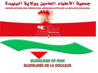 GUIDELINES OF PAIN GUIDELINES DE LA DOULEUR