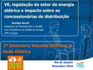 VE, legislação do setor de energia elétrica e impacto sobre as concessionárias de distribuição