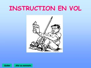 INSTRUCTION EN VOL