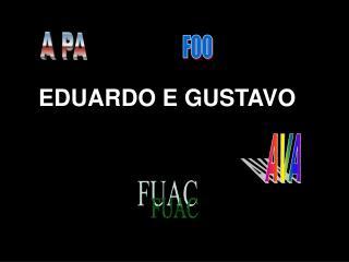 EDUARDO E GUSTAVO