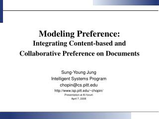 Modeling Preference: Integrating Content-based and Collaborative Preference on Documents