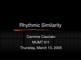 Rhythmic Similarity