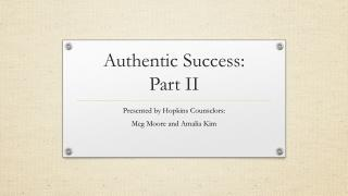 Authentic Success:  Part II