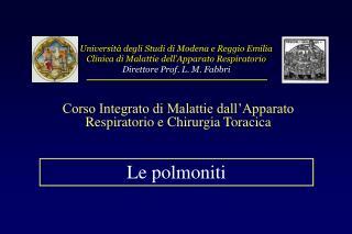 Università degli Studi di Modena e Reggio Emilia Clinica di Malattie dell'Apparato Respiratorio