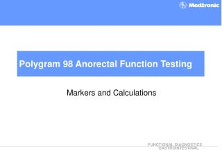 Polygram 98 Anorectal Function Testing