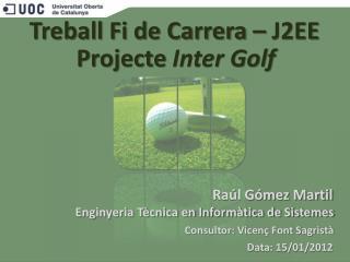 Treball Fi de Carrera – J2EE