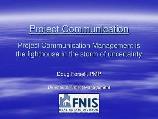Doug Forsell, PMP Director of Project Management