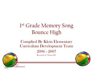 1 st Grade Memory Song Bounce High
