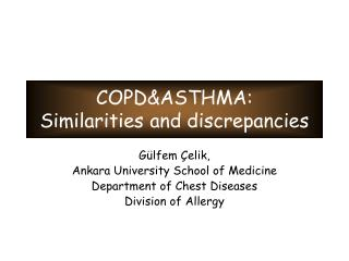 COPD&ASTHMA: Similarities and discrepancies